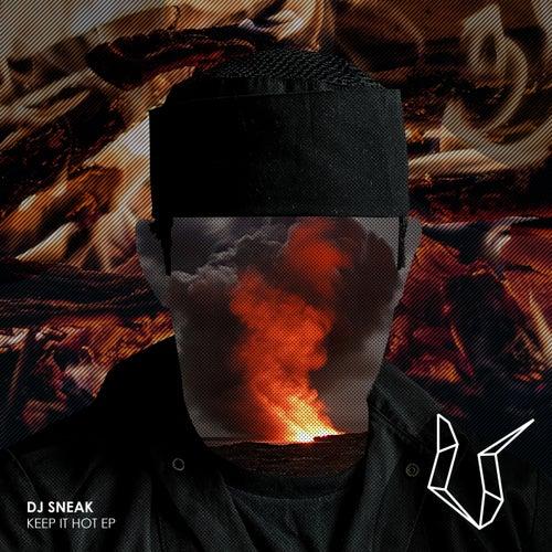 Keep It Hot - Single by DJ Sneak