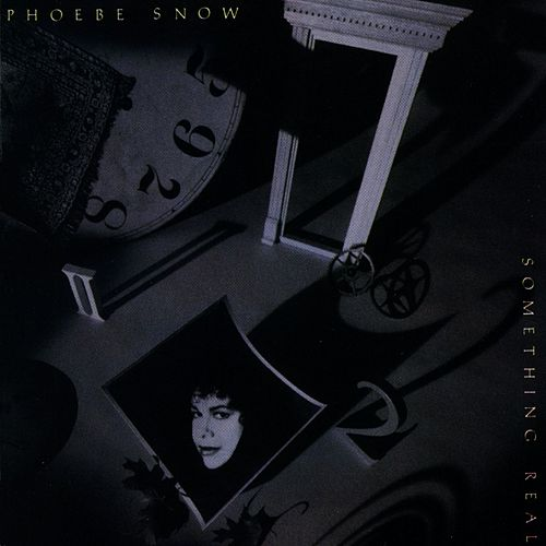 Something Real di Phoebe Snow