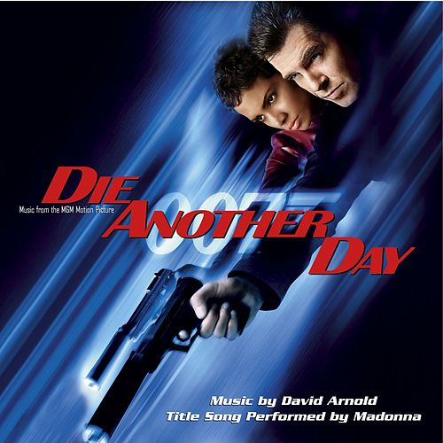 Music From The MGM Motion Picture Die Another Day by Various Artists