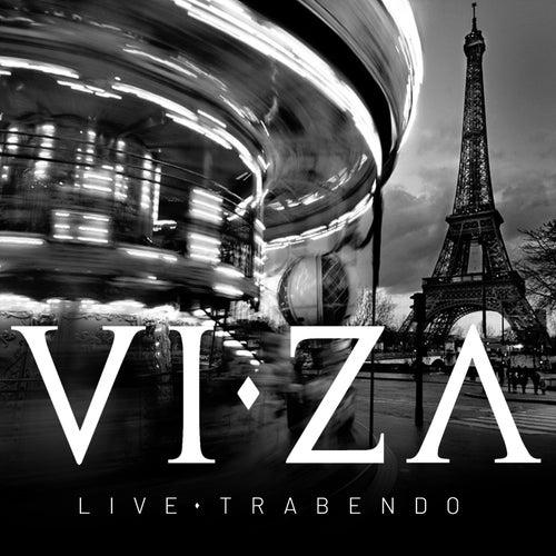 Live Trabendo von Viza