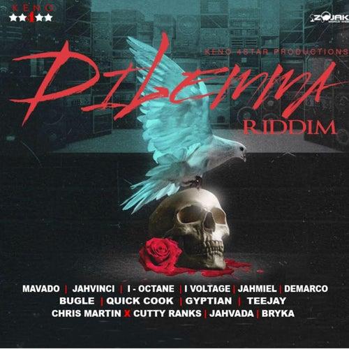 Dilemma Riddim by Various Artists