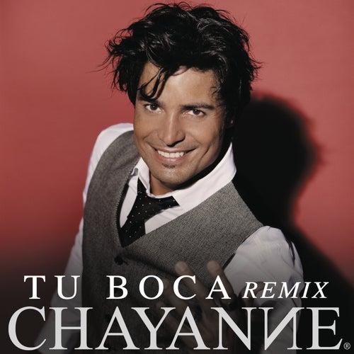 Tu Boca (Tropi Pop Radio Remix) de Chayanne