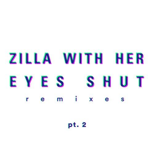 Remixes, Pt. 2 by Zilla
