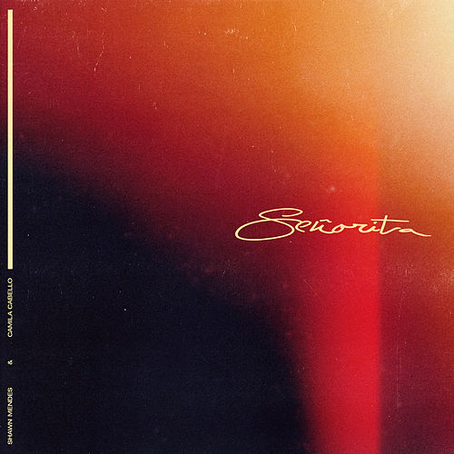 Señorita by Shawn Mendes
