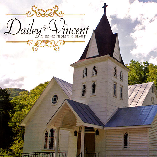 Singing From The Heart de Dailey & Vincent