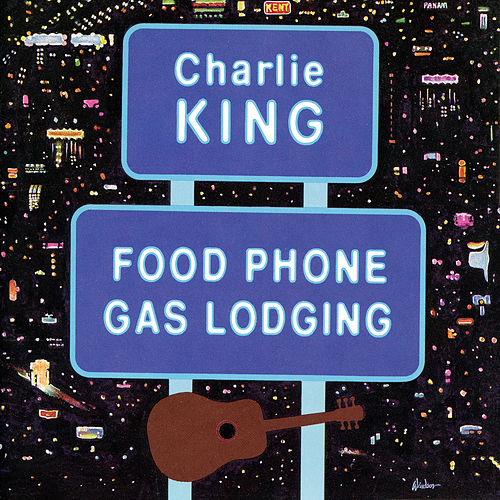 Food Phone Gas Lodging de Charlie King