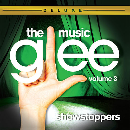 Glee: The Music, Volume 3 Showstoppers de Glee Cast
