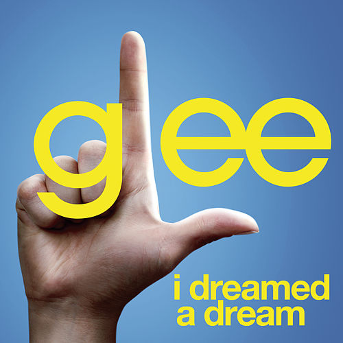 I Dreamed A Dream (Glee Cast Version featuring Idina Menzel) de Glee Cast