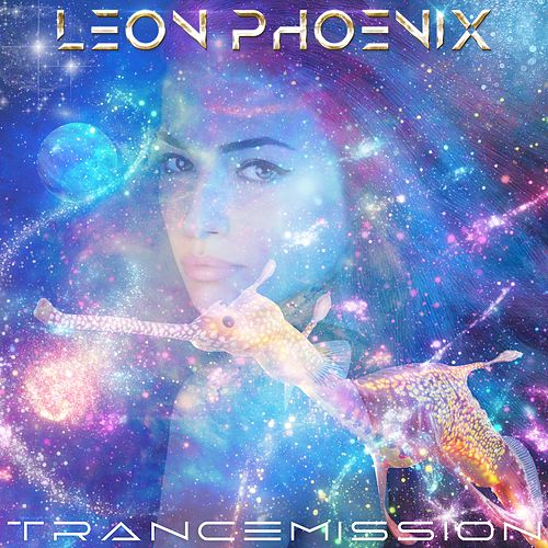 Trancemission by Leon Phoenix