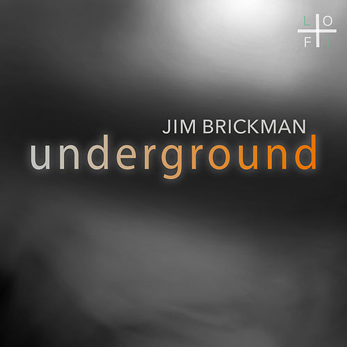 Underground by Jim Brickman