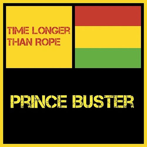 Time Longer Than Rope de Prince Buster