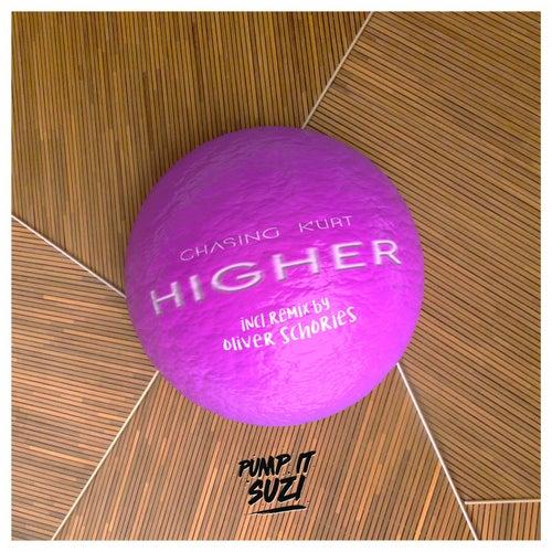 Higher - Remix (Oliver Schories Remix) by Chasing Kurt