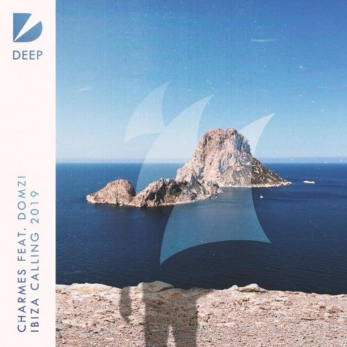 Ibiza Calling 2019 von The Charmes