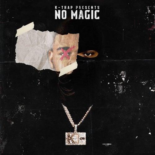 No Magic von K-Trap