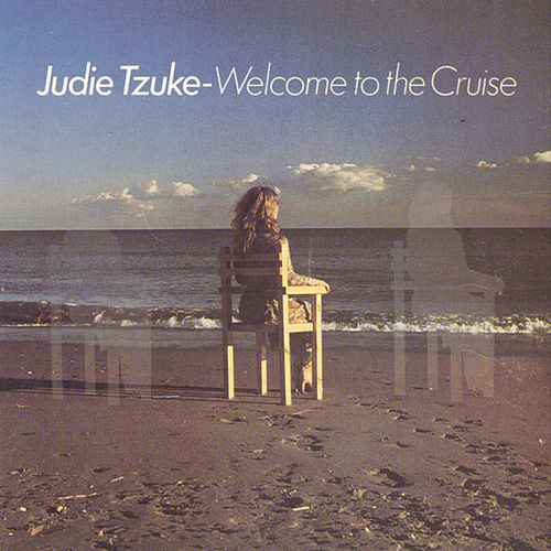Welcome To The Cruise by Judie Tzuke