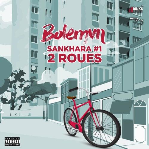Sankhara #1 (2 Roues) de Bolémvn