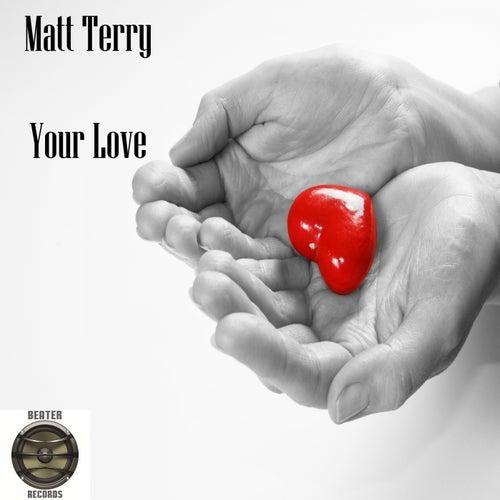 Your Love (Full Mix) de Matt Terry