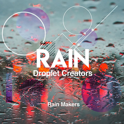 Rain Droplet Creators de Rainmakers