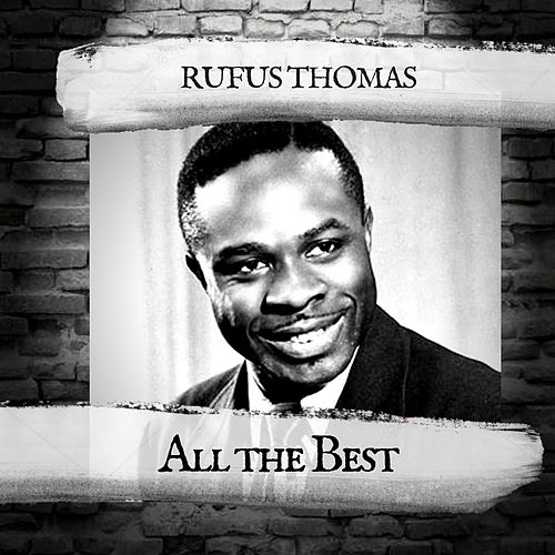 All the Best by Rufus Thomas