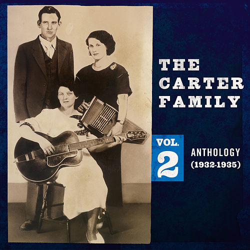 Anthology, Vol. 2 (1932-1935) von The Carter Family
