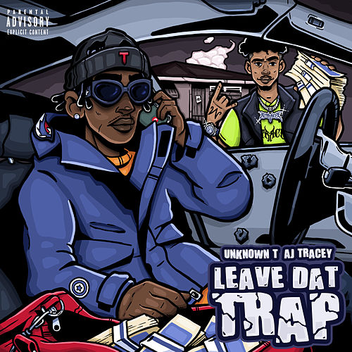 Leave Dat Trap (feat. AJ Tracey) von Unknown T