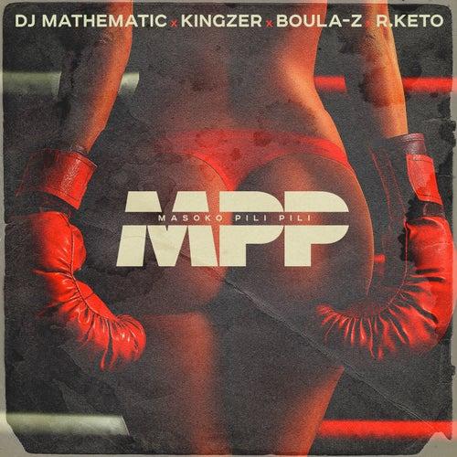 MPP (Masoko Pili Pili) by DJ Mathematic