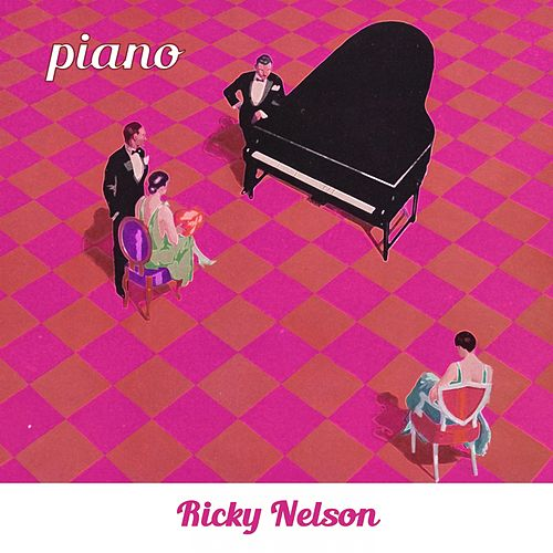 Piano by Ricky Nelson