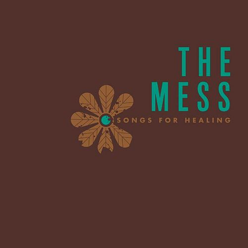 Songs for Healing by Mess