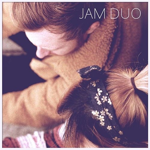 Jam Duo by Just After Midnight
