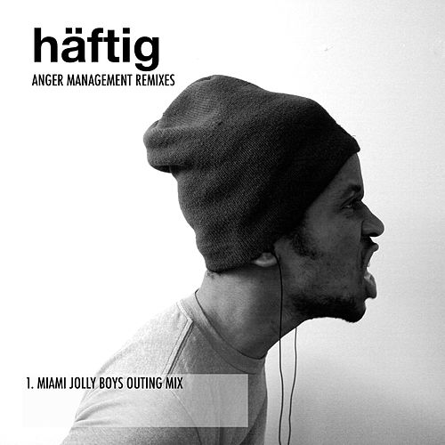 Anger Management (Miami Jolly Boys Outing Mix) by Häftig