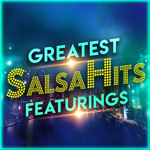 Greatest Salsahits Featurings de Various Artists