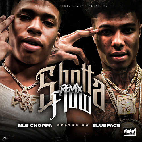 Shotta Flow [Remix] by NLE Choppa