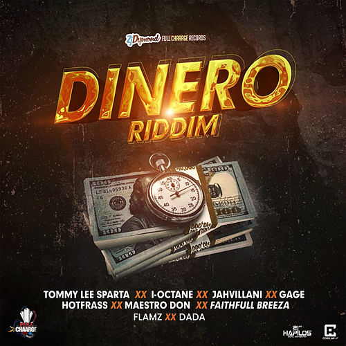 Dinero Riddim by Various Artists