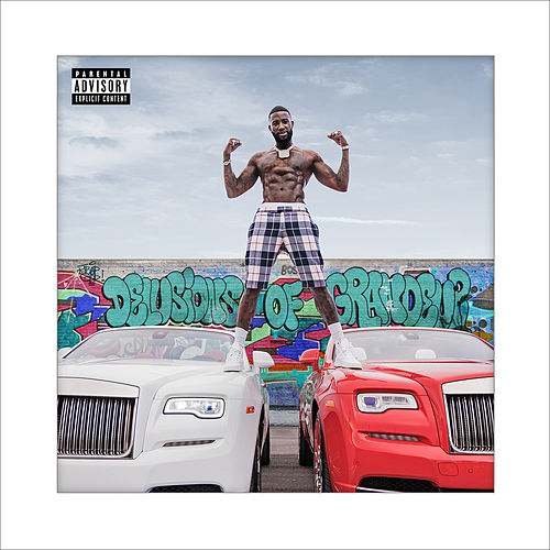 Delusions of Grandeur by Gucci Mane