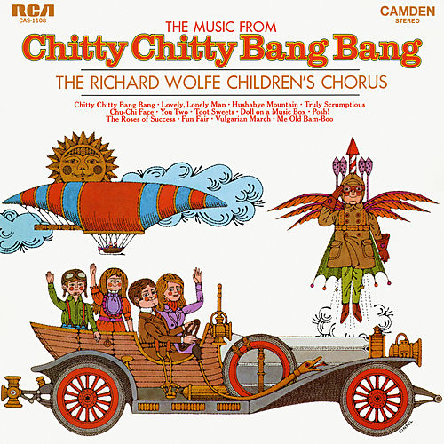 Music from 'Chitty Chitty Bang Bang' de The Richard Wolfe Children's Chorus