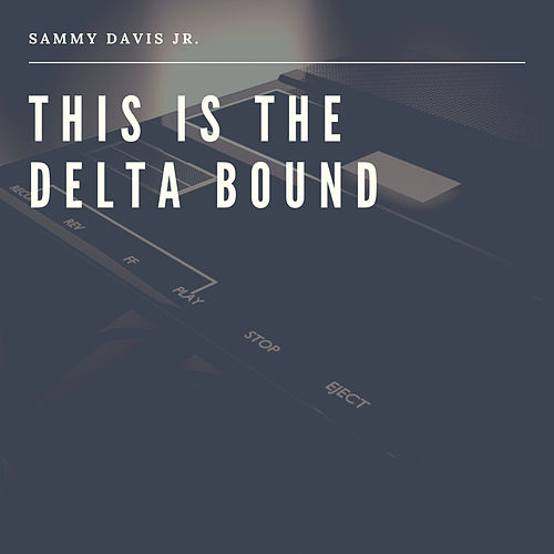 This is the Delta Bound by Ivie Anderson