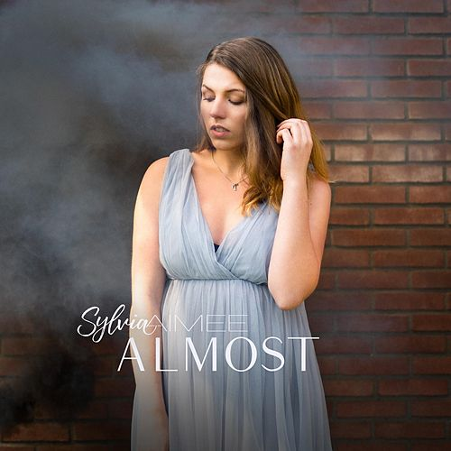 Almost by Sylvia Aimee
