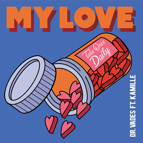 My Love by Dr Vades