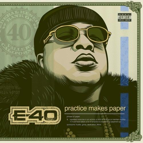 Practice Makes Paper von E-40