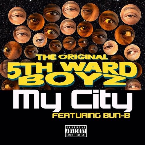My City de 5th Ward Boyz