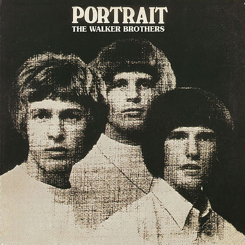 Portrait (Deluxe Edition) de The Walker Brothers