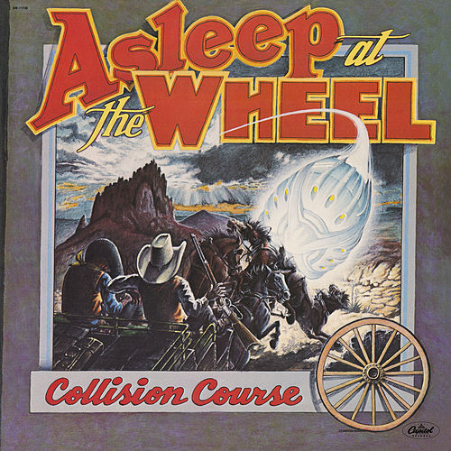 Collision Course by Asleep at the Wheel