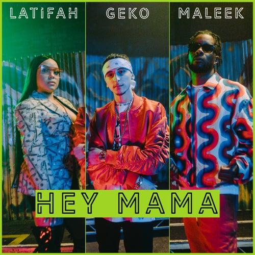 Hey Mama von Geko