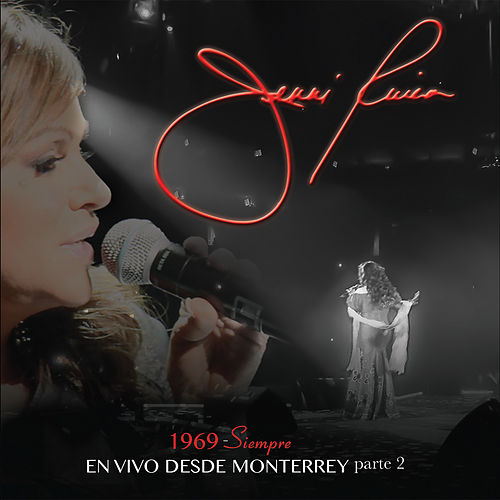 1969 - Siempre en Vivo Desde Monterrey Parte 2 de Jenni Rivera