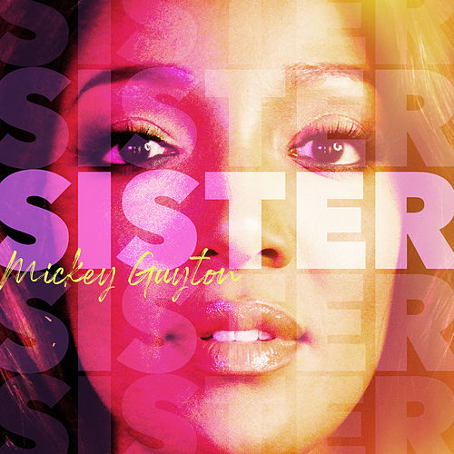 Sister by Mickey Guyton