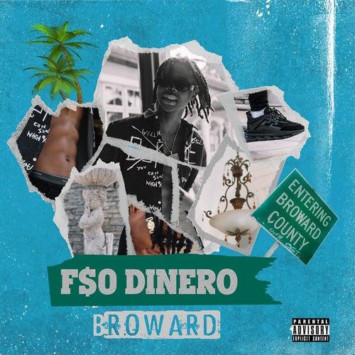 Broward by F$O Dinero