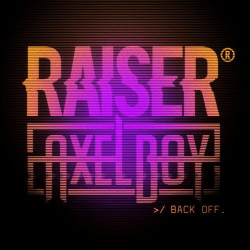 Back Off by Raiser