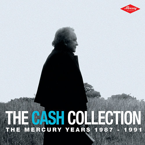 The Cash Collection: The Mercury Years 1987-1991 by Johnny Cash