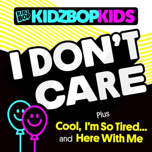 I Don't Care di KIDZ BOP Kids