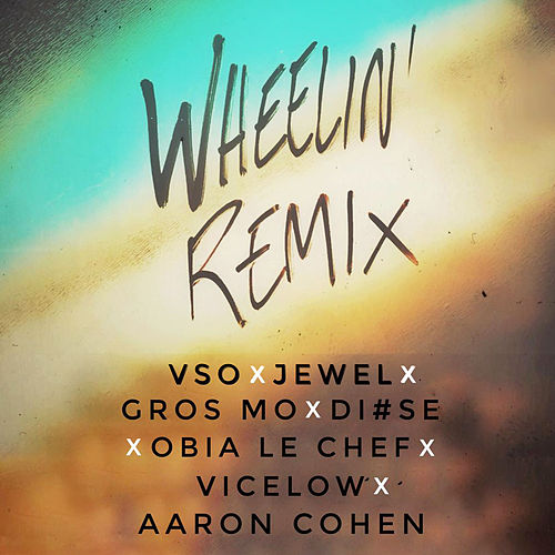 Wheelin' Remix de Vso
